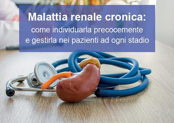 Course Image Malattia Renale Cronica: come individuarla precocemente e gestirla nei pazienti ad ogni stadio