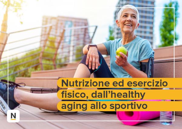 Course Image Nutrizione ed esercizio fisico, dall'healthy aging allo sportivo